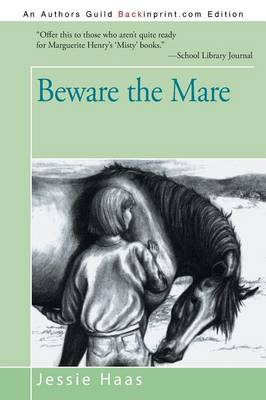 Beware the Mare by Jessie Haas