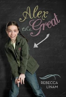 Alex the Great by Rebecca Linam