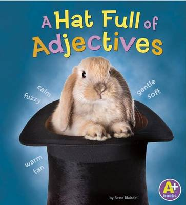 Hatfull of Adjectives by Bette Blaisdell