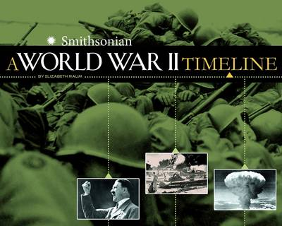World War II Timeline by Elizabeth Raum