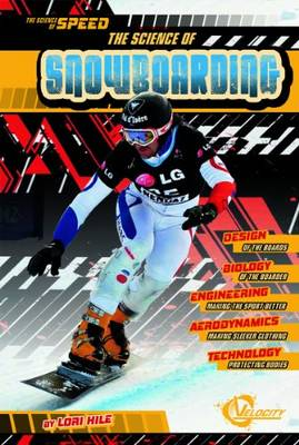 Science on Snowboarding by Lori Hile