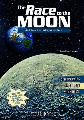 The Race to the Moon by Allison Lassieur