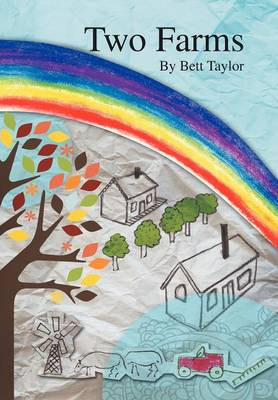 Two Farms by Bett Taylor