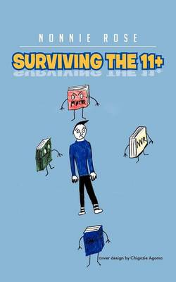 Surviving the 11] by Nonnie Rose