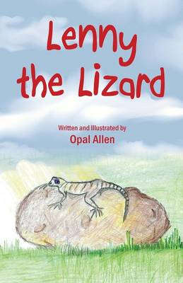 Lenny the Lizard by Opal Allen