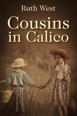 Cousins in Calico by Ruth West