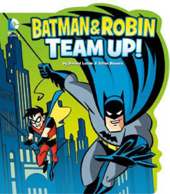 Batman and Robin Team Up! by Donald Lemke