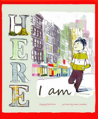 Here I am by Patti Kim