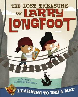 The Lost Treasure of Larry Lightfoot by Cari Meister