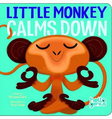 Little Monkey Calms Down by Michael Dahl