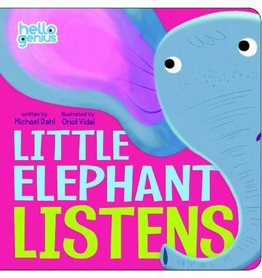 Little Elephant Listens by Michael Dahl