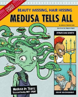 Medusa Tells All by Rebecca Fjelland Davis