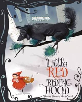Little Red Riding Hood by Jessica Gunderson