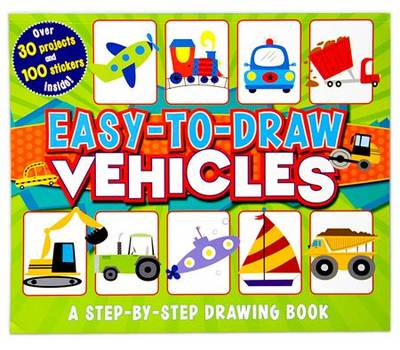 Easy to Draw Vehicles by Mattia Cerato, Brenda Sexton