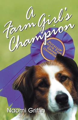 A Farm Girl's Champion by Naomi Griffin