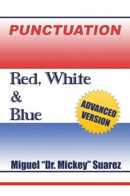 Punctuation Red,White & Blue by Miguel Suarez