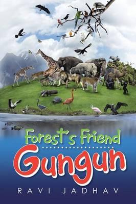 Forest's Friend Gungun by