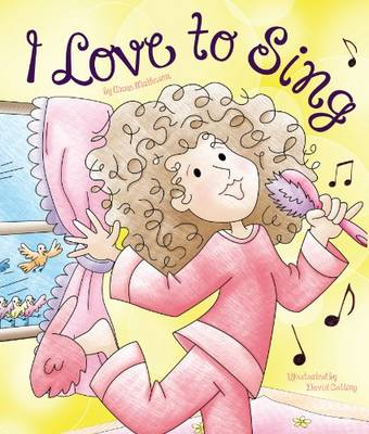 I Love to Sing by Anne Matheson, Mickenzie Smith