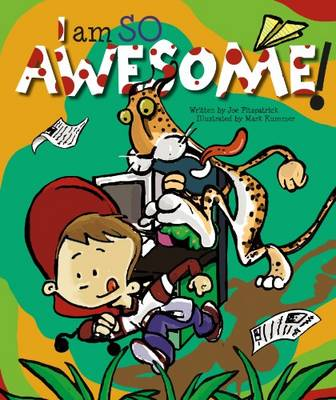 I am So Awesome by Joe Fitzpatrick, Stephanie Meyers