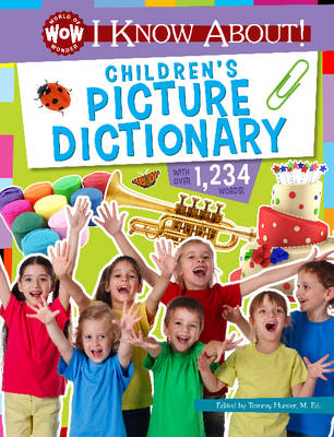 I Know About! Children's Picture Dictionary by Johannah Gilman Paiva