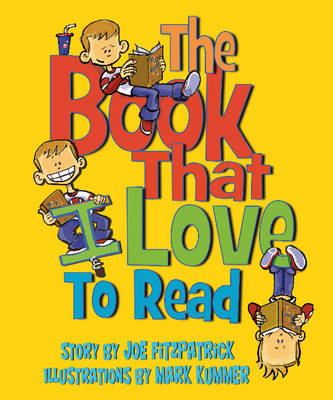 Book That I Love to Read by Joe Fitzpatrick, Stephanie Meyers