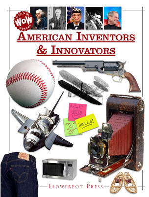 American Inventors & Innovators by Sean Kennelly