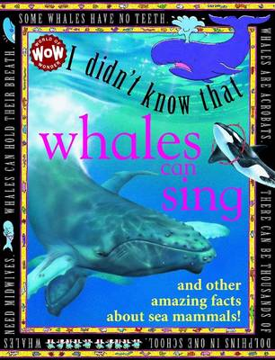 I Didn't Know That...Some Whales Can Sing by Kate Petty, Darren Harvey