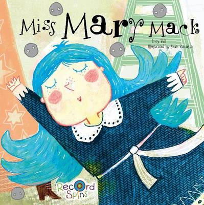 Miss Mary Mack by Melissa Everett