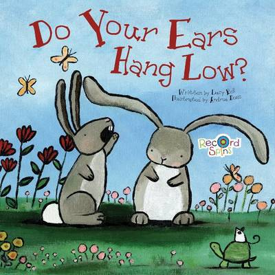 Do Your Ears Hang Low? by Melissa Everett