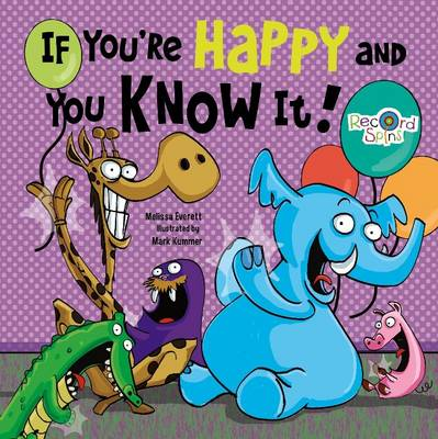 If You're Happy and You Know it by Melissa Everett