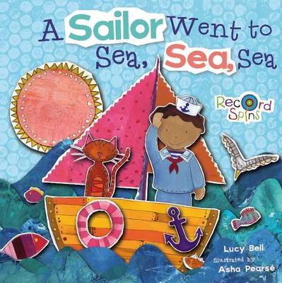 A Sailor Went to Sea, Sea, Sea by Melissa Everett