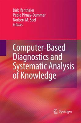 Computer-Based Diagnostics and Systematic Analysis of Knowledge by Dirk Ifenthaler