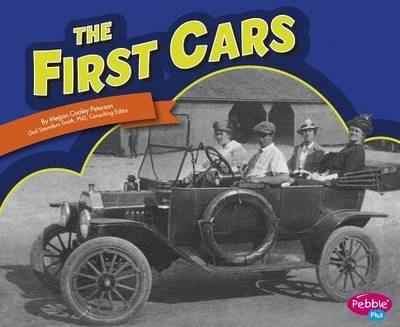 The First Cars by Roberta Baxter