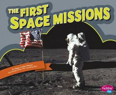 The First Space Missions by Megan C Peterson
