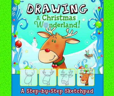 Drawing a Christmas Wonderland by Jennifer M Besel