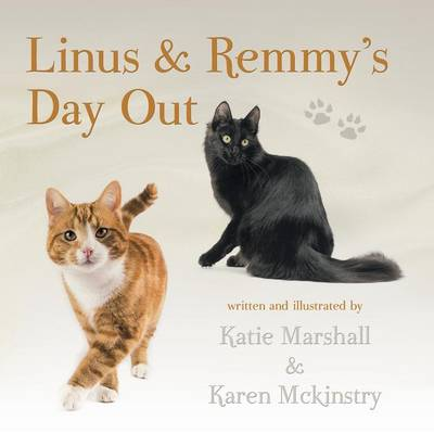 Linus & Remmy's Day Out by Katie Marshall, Karen McKinstry