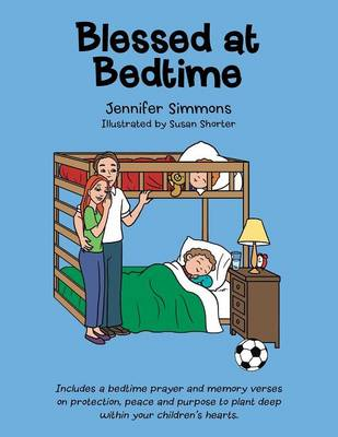 Blessed at Bedtime by Jennifer Simmons