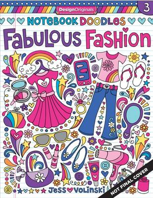 Notebook Doodles Fabulous Fashion by Jess Volinski