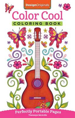 Color Cool Coloring Book Perfectly Portable Pages by Thaneeya McArdle