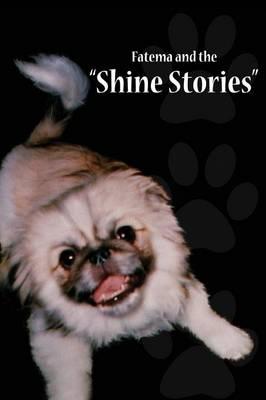 Fatema and the Shine Stories by Greene Charlenda, Charleda Greene