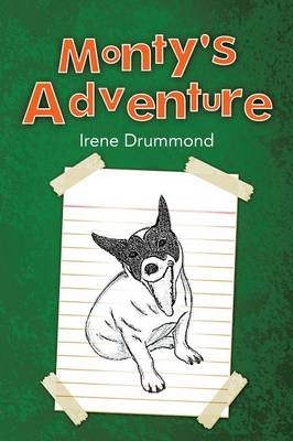 Monty's Adventure by Irene Drummond