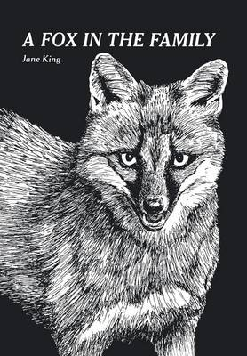 A Fox in the Family by Senior Lecturer Department of Accounting Finance and Economics Jane (Oxford Brookes University) King