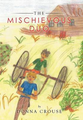 The Mischievous Duo by Donna C Crouse