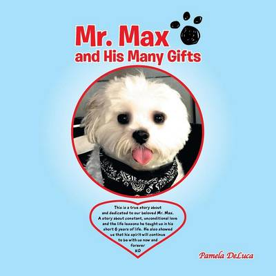 Mr. Max and His Many Gifts by Pamela DeLuca