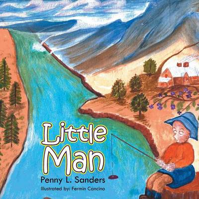 Little Man by Penny L Sanders