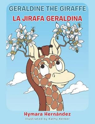 Geraldine, the Giraffe La Jirafa Geraldina by Hymara Hernandez