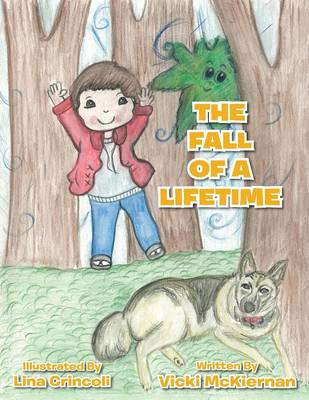 The Fall of a Lifetime by Vicki McKiernan