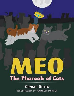 Meo The Pharaoh of Cats by Connie Soles