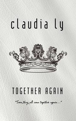 Together Again by Claudia Ly