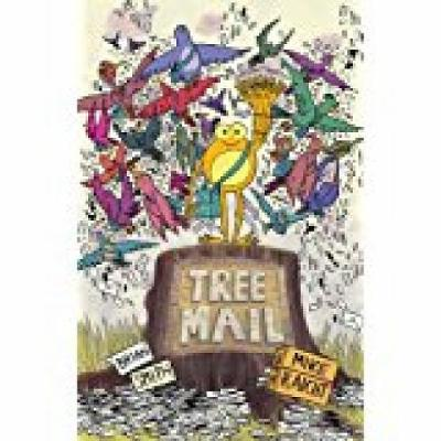 Tree Mail by Mike Raicht, Brian W. Smith